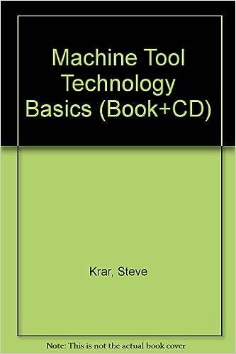Machine Tool Technology Basics Book Cd Gill 9780831132330