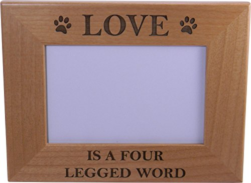 Love Is A Four Legged Word 4x6 Inch Wood Picture Frame - Gre
