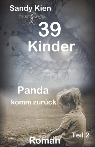 39 Kinder - Panda komm zurück (German Edition) PDF