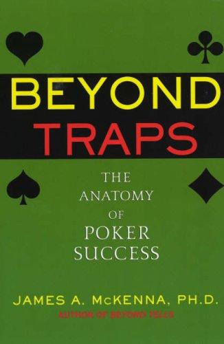 Beyond Traps