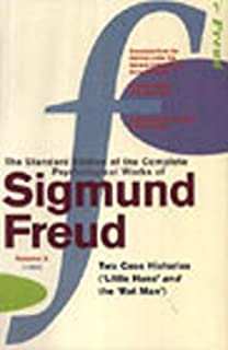 complete psychological works of sigmund freud the vol a case  complete psychological works of sigmund freud the vol 10 two case histories