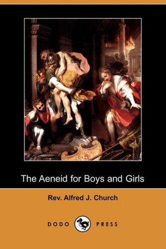 The Aeneid for Boys and Girls (Dodo Press) ebook