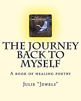 The Journey Back to Myself by [Smoot, Julie]