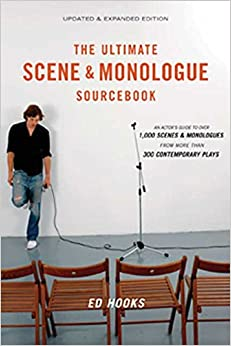 Ed Hooks - Ultimate Scene And Monologue Source: An Actor's Guide To Over 1,000 Monologues And Scenes From More Than 300 Contemporary Plays