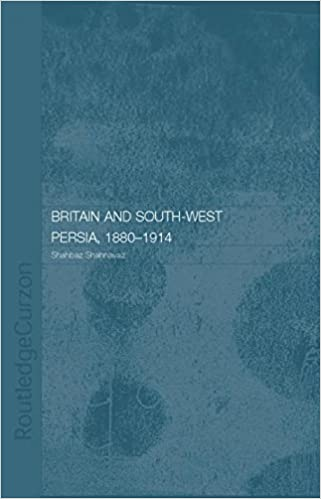 Read Britain and South-West Persia 1880-1914: A Study in Imperialism and Economic Dependence PDF, azw (Kindle)