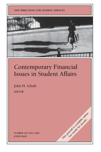 Contemporary Financial Issues in Student Affairs: New Directions for Student Services, Number 103