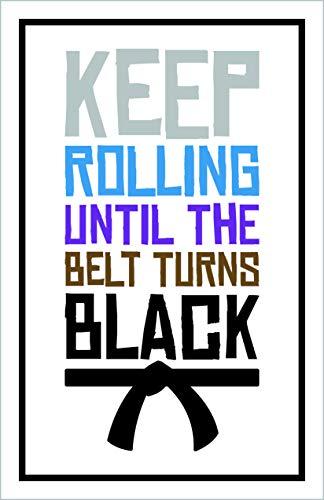 Damdekoli Keep Rolling Jiu Jitsu Poster, 11 x 17 Inches, Wall Art Brazilian Belt Colors, Motivational Martial Arts, BJJ, - Arts Martial Jiu Jitsu