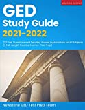 GED Study Guide 2021-2022: 723 Test Questions and