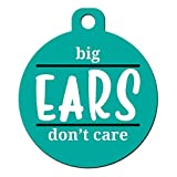 Big Jerk Custom Products Ltd. Funny Dog Cat Pet ID Tag - Big Ears Don't Care - Personalize Colors And Your P.