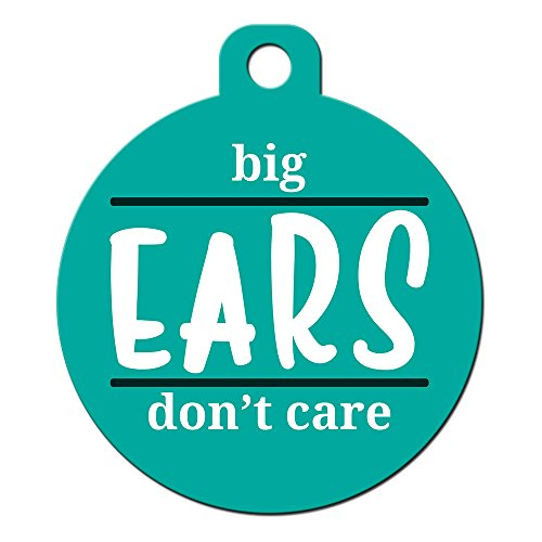 Big Jerk Custom Products Ltd. Funny Dog Cat Pet ID Tag - Big Ears Don't Care - Personalize Colors And Your P. by Big Jerk Custom Products Ltd.