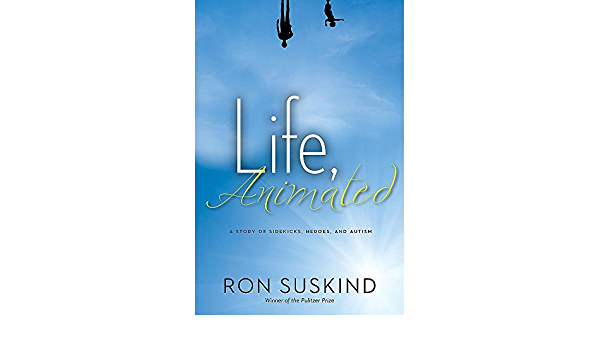 Life, Animated By author Ron Suskind May, 2014: Amazon.es: Libros