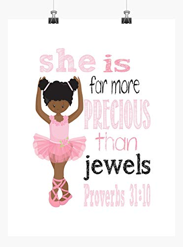 African American Ballerina Inspirational Nursery Decor Print - She is far more Precious than Jewels Proverbs 31:10