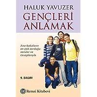 Gençleri Anlamak (Roman Boy): Ana-Babaların En Çok Sorduğu Sorular ve Cevaplarıyla