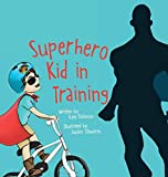 Download Superhero Kid in Training in PDF ePUB Free Online