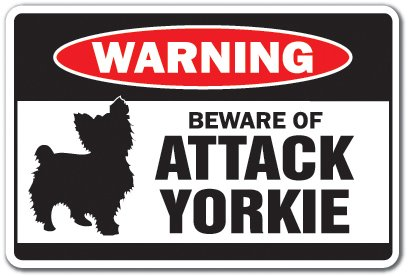 Beware of Attack Yorkie Warning Decal Animals Dogs Yorkshire Terrier