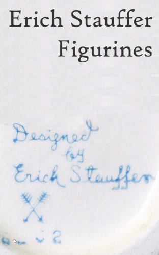 - Erich Stauffer Figurines: History and Price Gude