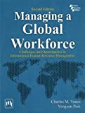 img - for Managing a Global Workforce: Challenges and Opportunitites in International Human Resource Management - International Economy Edition book / textbook / text book