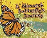 A Monarch Butterfly's Journey, Suzanne Slade, 1404870296