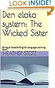 Den elaka systern; The Wicked Sister