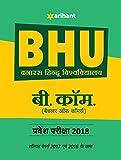 BHU Banaras Hindu Vishwavidyalaya B.Com Parvesh Pariksha 2018