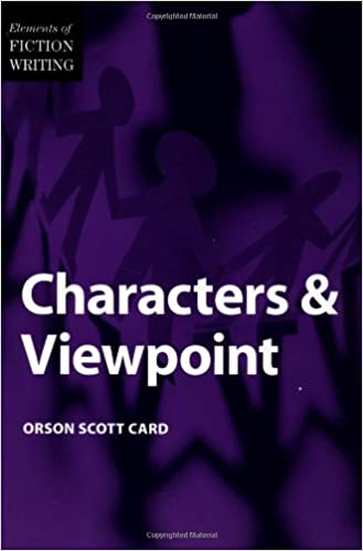 Read Elements Of Fiction Writing Characters Viewpoint By Orson Scott Card