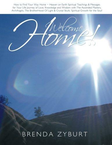 Welcome Home! by Rev Brenda Zyburt