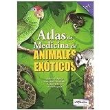 Atlas de Medicina de Animales Exóticos