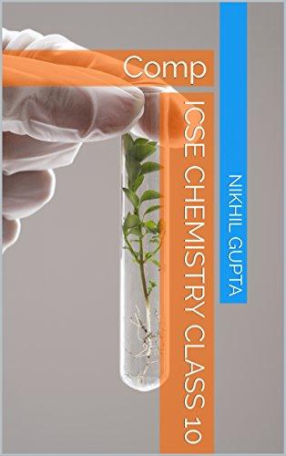 ICSE Chemistry class 10: Comp