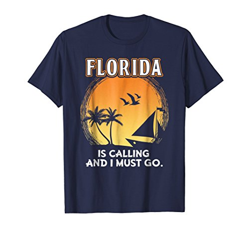 Florida Is Calling And I Must Go Beach Vacation T Shirt