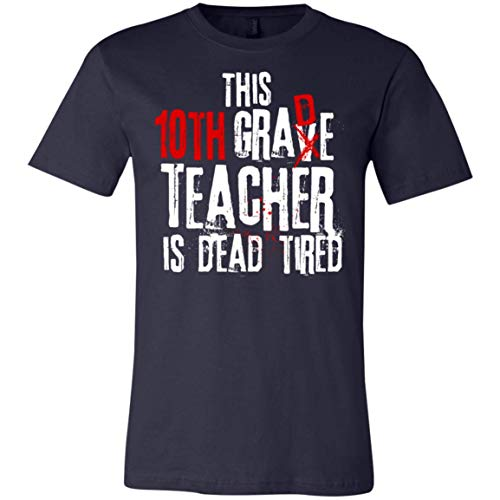 This 10th Grade Teacher is Dead Tired - Halloween - Canvas Unisex Jersey T-Shirt]()