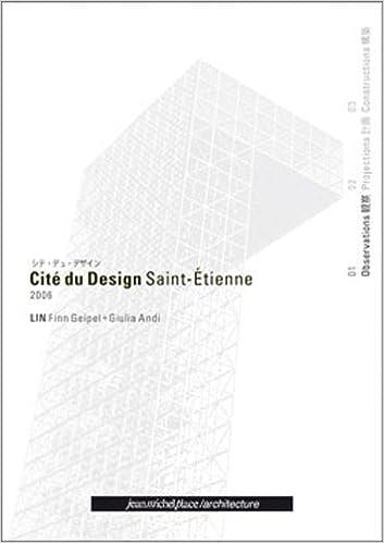 Lire Cité du Design Saint-Etienne 2006 : Tome 1, Observations, édition trilingue français-anglais-japonais pdf