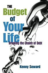The Budget of Your Life: Breaking the Chains of Debt