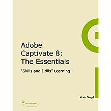 Adobe Captivate 8: The Essentials (English Edition)