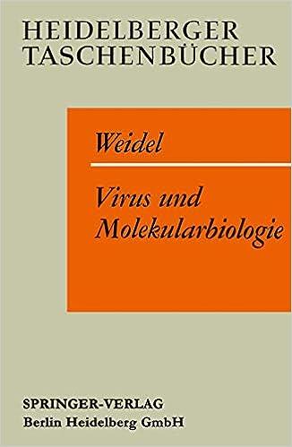 Virus Und Molekularbiologie: Eine Elementare Einfuhrung Heidelberger Taschenbücher: Amazon.es: Weidel, W.: Libros en idiomas extranjeros