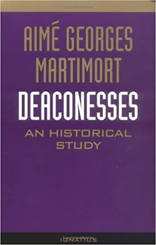 Book Deaconesses: An Historical Study by Aime G Martimort (1986-12-01)