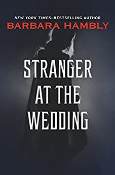 Stranger at the Wedding (Windrose Chronicles series) by [Hambly, Barbara]