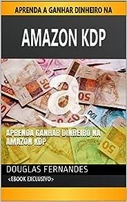 Aprenda Ganhar Dinheiro na Amazon KDP