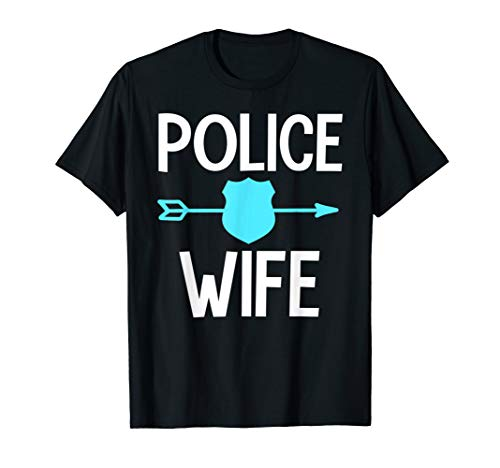 Police wife cute police officer's wife badge gift T-Shirt (Police Officer Killed In Line Of Duty 2013)