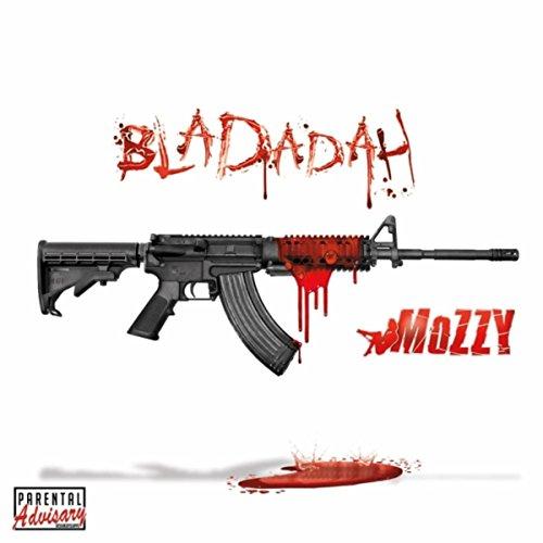 Bladadah [Explicit]