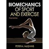 Biomechanics of Sport and Exercise, 3E