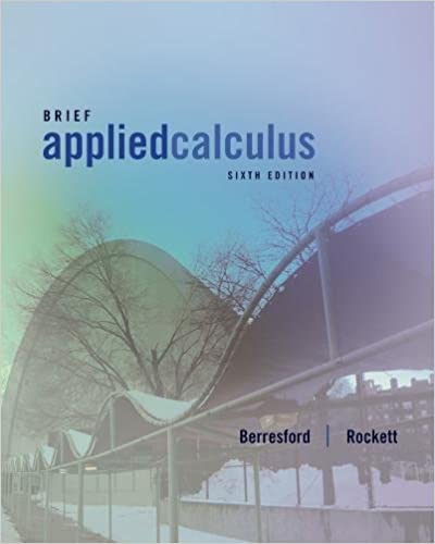 Brief applied calculus 6th edition geoffrey c berresford andrew brief applied calculus 6th edition 6th edition fandeluxe Choice Image