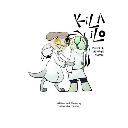 KiLA iLO: Book Four: Always Alone (Volume 4)