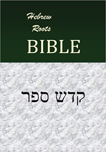 HEBRAIC ROOTS BIBLE EBOOK