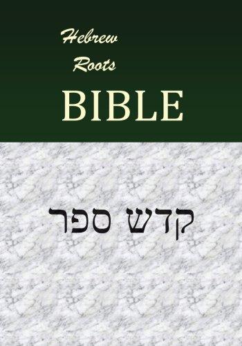 Top 7 hebrew roots bible