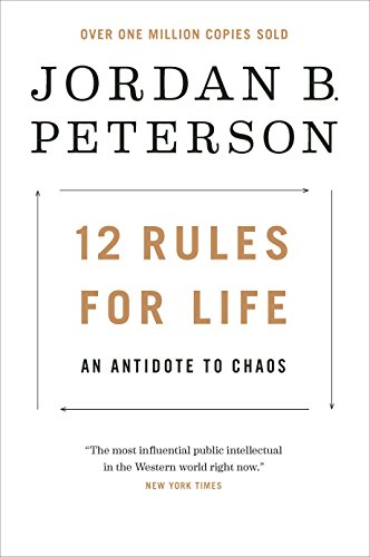 Book cover from 12 Rules for Life: An Antidote to Chaos by Jordan B. Peterson