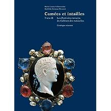 Camées et intailles. Tome II: Les portraits romains du Cabinet des médailles. Catalogue raisonné (Monnaies, Médailles et Antiques) (French Edition)
