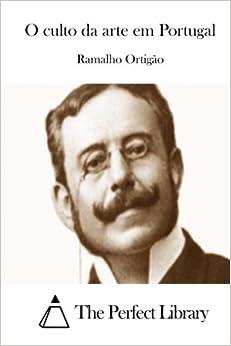 Book O culto da arte em Portugal (Perfect Library) (Portuguese Edition)