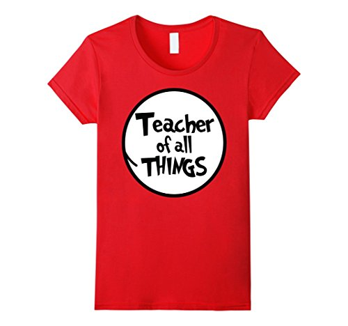 Womens Teacher of All Things Funny Tshirt Large (Teacher Things)