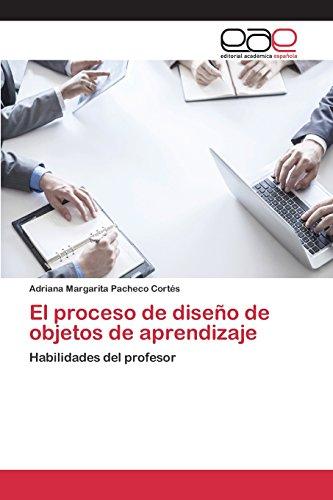 Descargar Libro El Proceso De Diseño De Objetos De Aprendizaje Pacheco Cortés Adriana Margarita