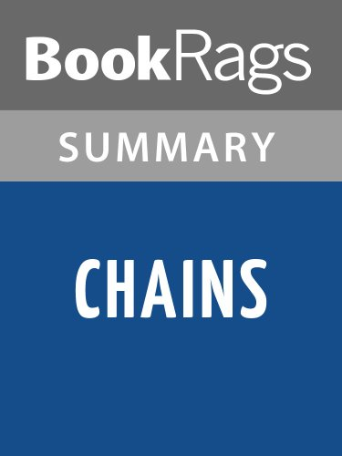 Summary & Study Guide Chains by Laurie Halse Anderson